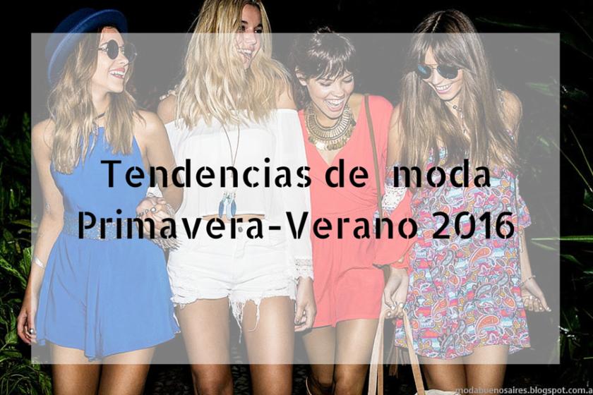 Tendencias de moda Primavera-Verano 2016